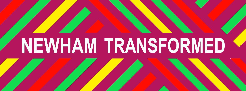 Newham Transformed